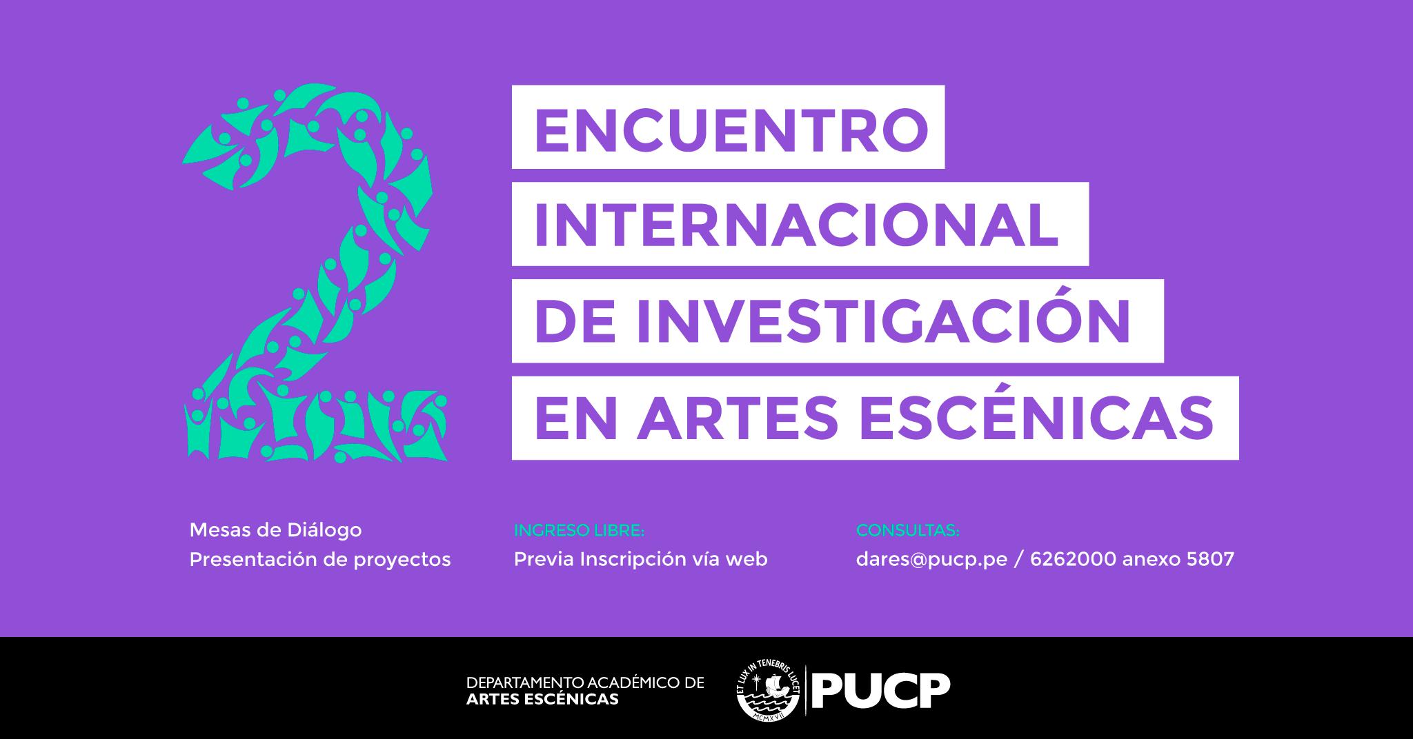Se realizará el 2do Encuentro Internacional de Investigación en Artes Escénicas