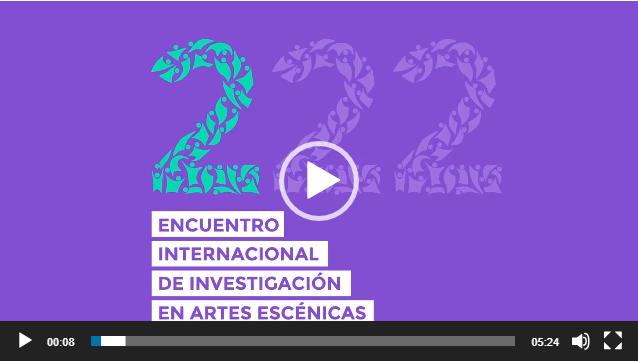 2do Encuentro Internacional de Investigación en Artes Escénicas