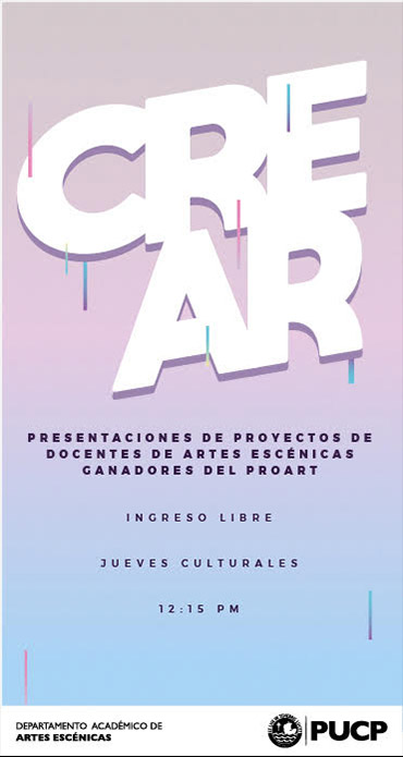 CREAR: Presentaciones de proyectos de docentes ganadores del ProArt