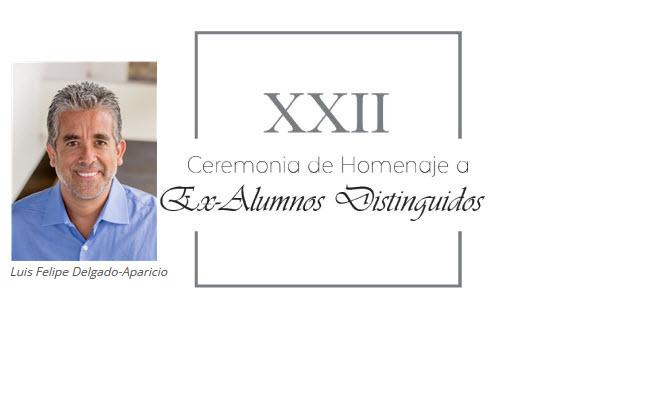Dr. Luis Felipe Delgado-Aparicio Villarán - Exalumno Distinguido
