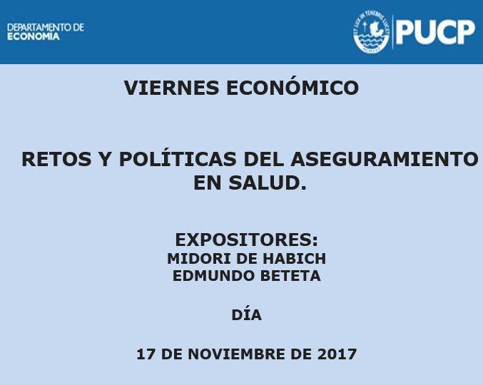 Viernes Económico |  Retos y Políticas del aseguramiento en Salud. 17 de noviembre de 2017.