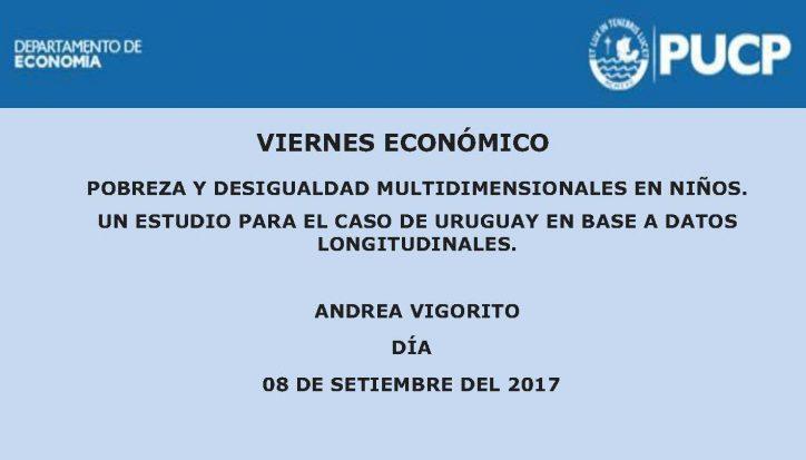 Viernes Económico | Pobreza y desigualdad multidimensional en niños. Un estudio para el caso de Uruguay en base a datos longitudinales. 8 de setiembre