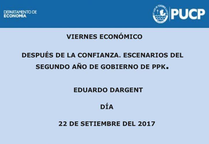 Viernes Económico | Después de la confianza. Escenarios del segundo año de gobierno de PPK. 22 de setiembre.