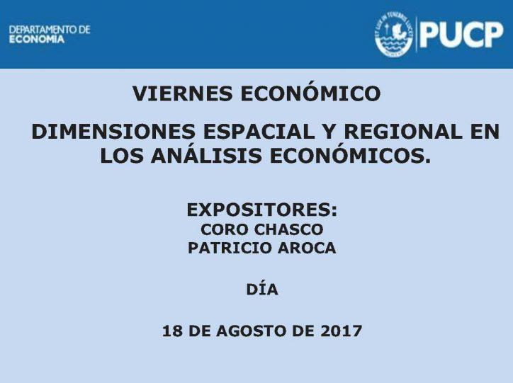 Viernes Económico | Dimensiones Espacial y Regional en los análisis económicos. 18 de agosto de 2017.
