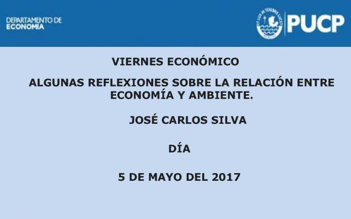 Viernes Económico | Algunas reflexiones sobre la relación entre economía y ambiente.