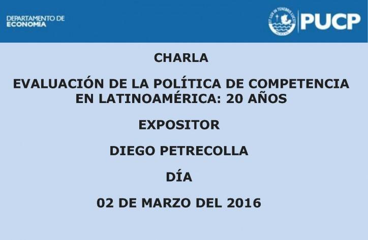 Evaluación de la política de competencia en Latinoamérica: 20 años. 2 de marzo del 2016.