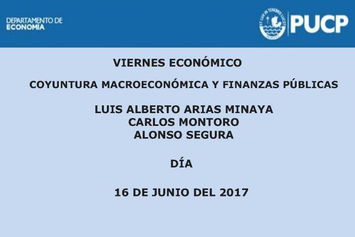 Viernes Económico: Coyuntura macroeconómica y finanzas públicas