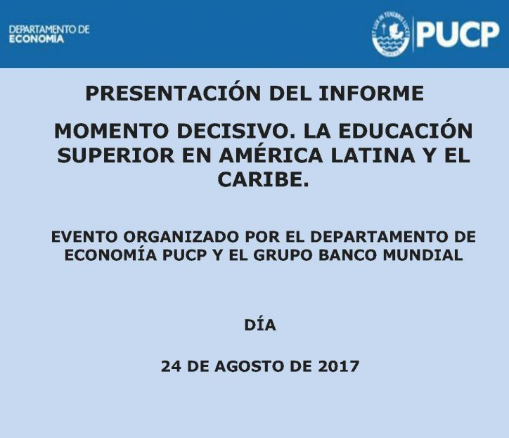 Presentación del informe: Momento decisivo: La Educación superior en América Latina y el Caribe.