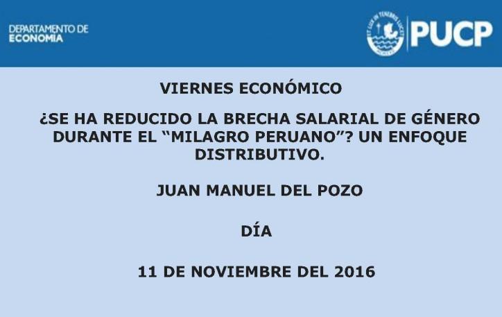 """Viernes Económico ¿Se ha reducido la brecha salarial de género durante el """"Milagro peruano""""? Un enfoque distributivo."""