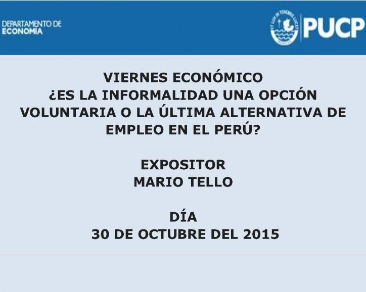 ¿Es la informalidad una opción voluntaria o la última alternativa de empleo en el Perú?