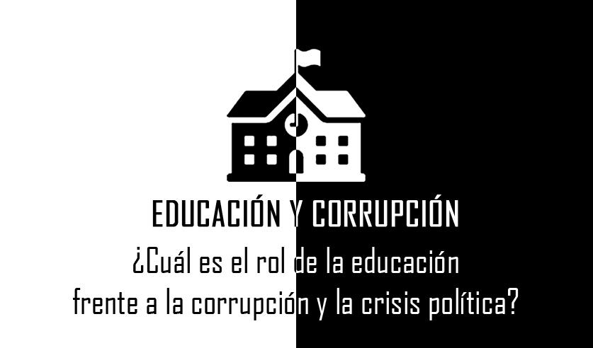 5bfc0146a Durante los últimos meses hemos sido testigos de un escenario de crisis  política ocasionado por actos de corrupción de los más altos funcionarios  públicos ...