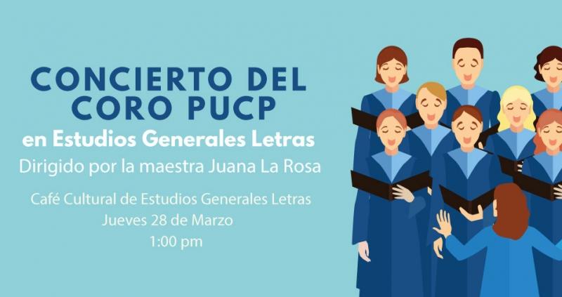 Concierto Del Coro Pucp En Eeggll Pucp Estudios Generales Letras