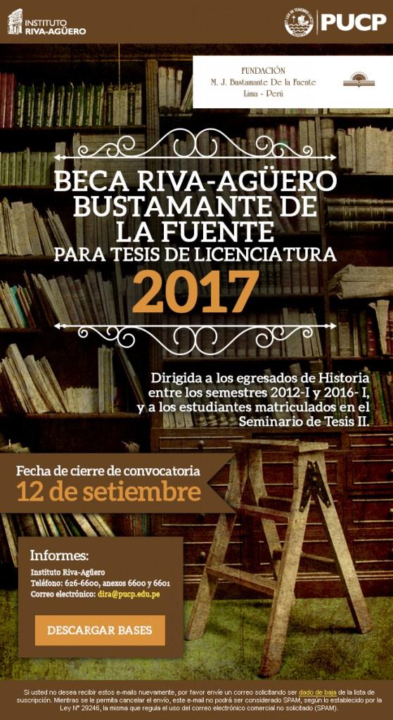 BECA RIVA-AGÚERO – BUSTAMENTE DE LA FUENTE 2017 PARA LA ELABORACIÓN DE  TESIS DE LICENCIATURA EN HISTORIA