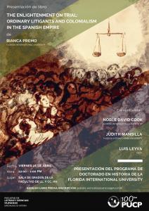 """Presentación de libro """"THE ENLIGHTENMENT ON TRIAL: ORDINARY LITIGANTS AND COLONIALISM IN THE SPANISH EMPIRE"""""""