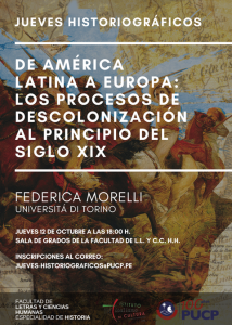 JUEVES HISTORIOGRÁFICOS De América Latina a Europa:  Los procesos de descolonización al principio del siglo XIX