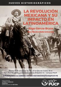"""Jueves Historiográficos """"La Revolución mexicana y su impacto en Latinoamérica"""" a cargo del Dr. Iñigo García-Bryce (New Mexico State University)"""