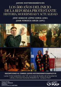 JUEVES HISTORIOGRÁFICOS: Los 500 años del inicio de la Reforma Protestante:  Historia, modernidad y actualidad