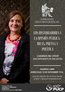 """""""Los historiadores y la opinión pública: Ideas, prensa y política"""" a cargo de Carmen Mc Evoy"""