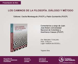 """Presentación del libro """"Los caminos de la filosofía. Diálogo y método"""", de Cecilia Monteagudo y Pablo Quintanilla"""