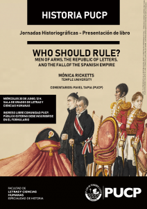 """Presentación del libro / """"Who Should Rule? Men of Arms, the Republic of Letters, and the Fall of the Spanish Empire"""""""
