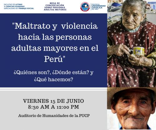 Conversatorio | Maltrato y Violencia hacia las Personas Adultas Mayores en el Perú: ¿Quiénes son?, ¿Dónde están? y ¿Qué hacemos?