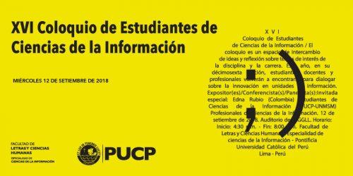 XVI Coloquio de Estudiantes de Ciencias de la Información