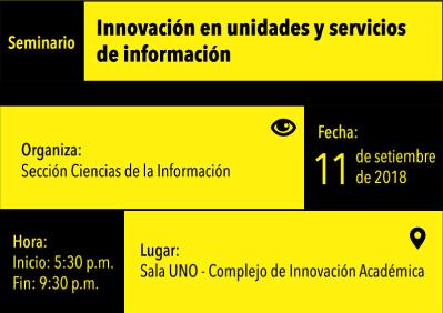Seminario: Innovación en unidades y servicios de información