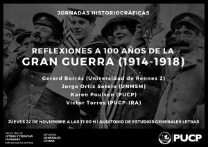 JORNADAS HISTORIOGRÁFICAS: REFLEXIONES A 100 AÑOS DE LA GRAN GUERRA (1914-1918)