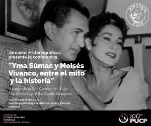 Jornadas Historiográficas | Yma Súmac y Moisés Vivanco, entre el mito y la historia