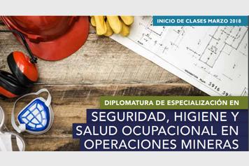 Diplomatura de Especialización en Seguridad, Higiene y Salud ocupacional en Operaciones mineras